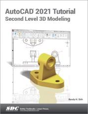 AutoCAD 2021 Tutorial Second Level 3D Modeling