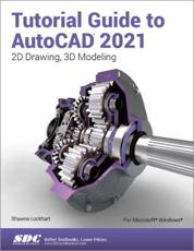 Tutorial Guide to AutoCAD 2021