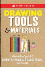 Artist Toolbox: Drawing Tools & Materials