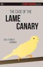 The Case of the Lame Canary Volume 11