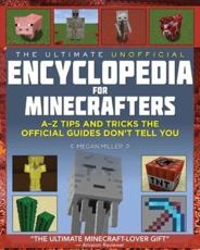 The Ultimate Unofficial Encyclopedia for Minecrafters