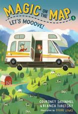 Magic on the Map #1: Let's Mooove! A Stepping Stone Book (TM)
