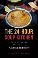 The 24-Hour Soup Kitchen