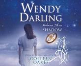 Wendy Darling: Volume 3: Shadow