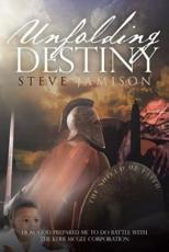 Unfolding Destiny: How God Prepared Me to Do Battle with the Kerr McGee Corporation