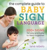 The Complete Guide to Baby Sign Language