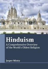 Hinduism: A Comprehensive Overview of the World's Oldest Religion