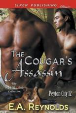 The Cougar's Assassin [Peyton City 12] (Siren Publishing Classic ManLove)