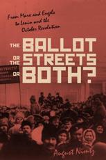 The Ballot, the Streets—or Both