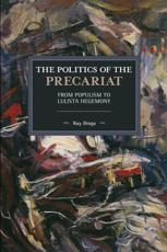 The Politics of the Precariat