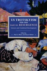 US Trotskyism 1928-1965 Part III: Resurgence