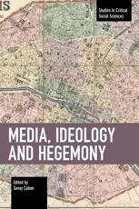 Media, Ideology and Hegemony