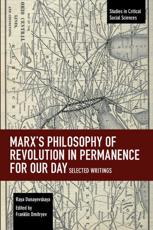 Marx's Philosophy of Revolution in Permanence for Our Day