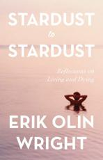 Stardust to Stardust: Reflections on Living and Dying