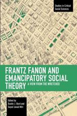 Frantz Fanon and Emancipatory Theory