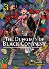 The Dungeon of Black Company. Volume 3