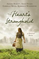 The Heart's Stronghold