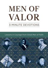 Men of Valor: 3-Minute Devotions