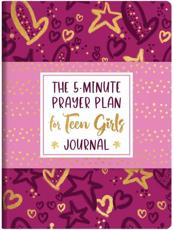 The 5-Minute Prayer Plan for Teen Girls Journal