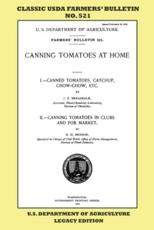 Canning Tomatoes At Home (Legacy Edition): Classic USDA Farmers' Bulletin No. 521