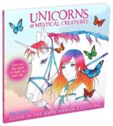 Unicorns & Mystical Creatures Glow-In-The-Dark Manga Coloring