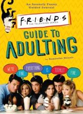 Friends Guide to Adulting