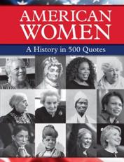 A History of American Women in 500 Quotes