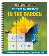 Brain Games - Sticker by Number: In the Garden (Square Stickers)