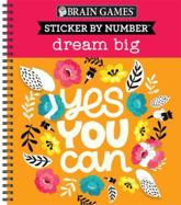 Brain Games - Sticker by Number: Dream Big