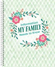 Information My Family Needs to Know Organizer