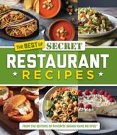 The Best of Secret Restaurant Recipes