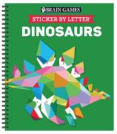 Brain Games - Sticker by Letter: Dinosaurs (Sticker Puzzles - Kids Activity Book)