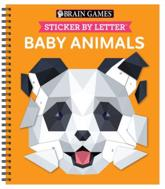 Brain Games - Sticker by Letter: Baby Animals