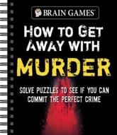 Brain Games - How to Get Away With Murder