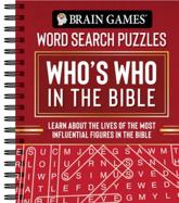Brain Games - Word Search Puzzles: Who's Who in the Bible