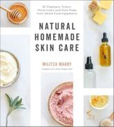 Natural Homemade Skin Care