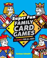 Super Fun Family Card Games