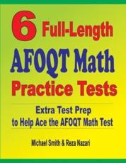 6 Full-Length AFOQT Math Practice Tests