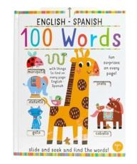 Slide And Seek: 100 Words English-Spanish