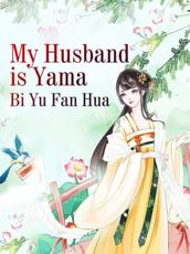 My Husband Is Yama
