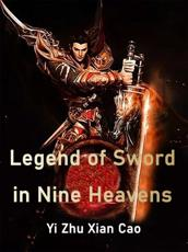 Legend of Sword in Nine Heavens