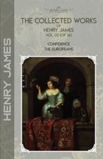 The Collected Works of Henry James, Vol. 02 (Of 36)