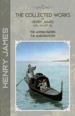 The Collected Works of Henry James, Vol. 04 (Of 36)