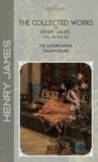 The Collected Works of Henry James, Vol. 06 (Of 36)