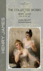 The Collected Works of Henry James, Vol. 10 (Of 36)
