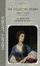 The Collected Works of Henry James, Vol. 11 (Of 36)