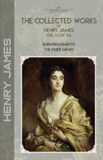 The Collected Works of Henry James, Vol. 13 (Of 36)