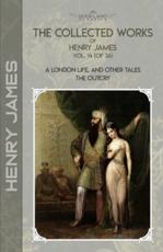 The Collected Works of Henry James, Vol. 14 (Of 36)