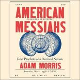 American Messiahs Lib/E