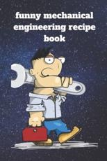 Funny Mechanical Engineering Recipe Book